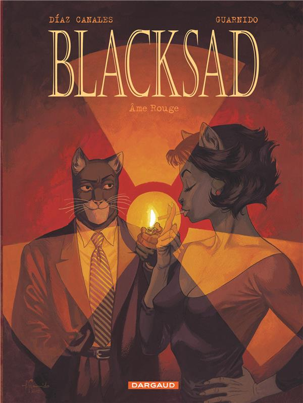BLACKSAD T3 AME ROUGE DIAZ CANALES/GUARNID DARGAUD